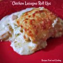 Chicken Lasagna Roll Ups with Asparagus