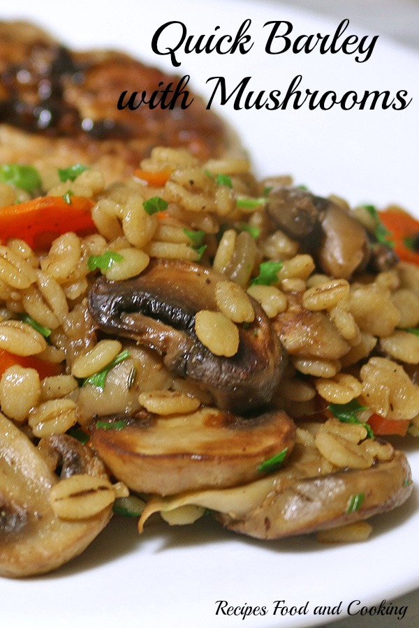 Quick Barley with Mushrooms
