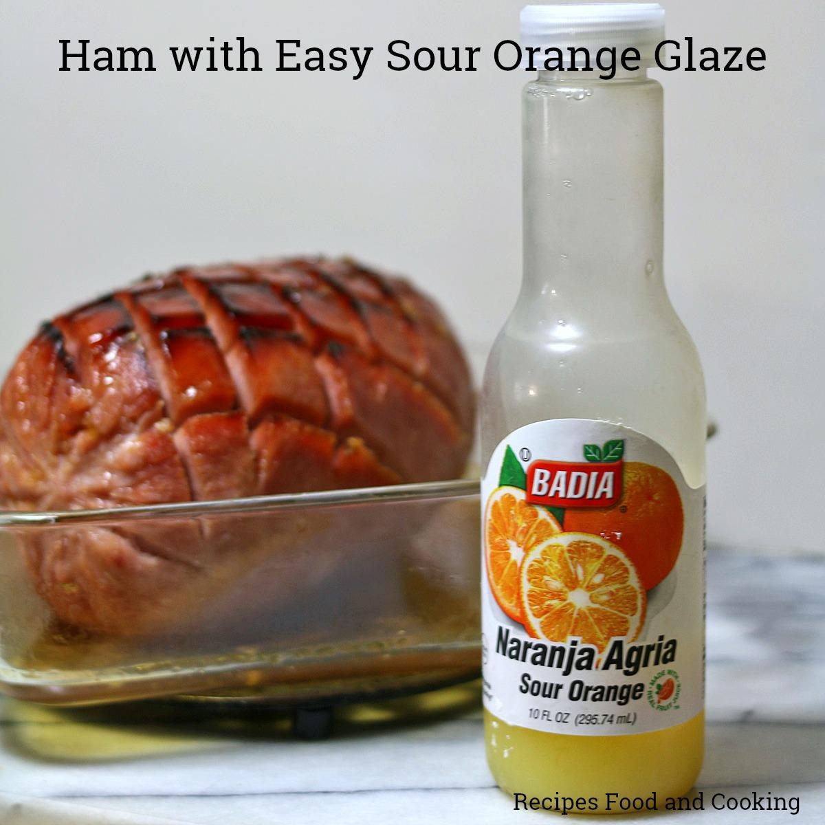 Ham with Easy Sour Orange Glaze