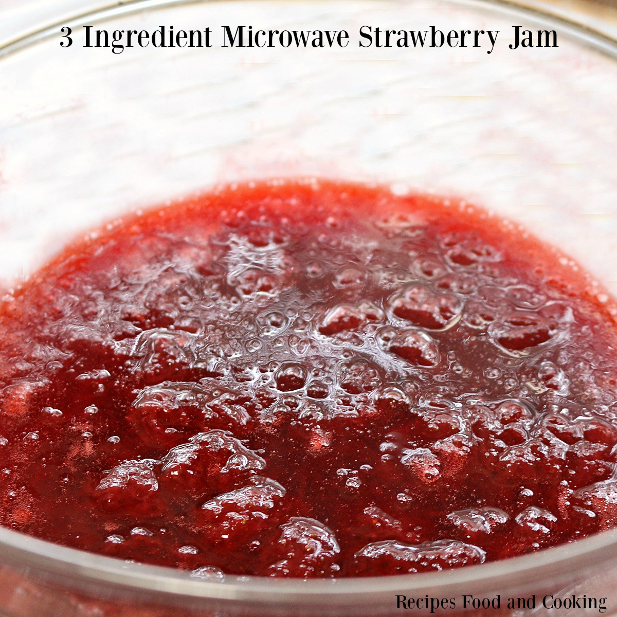 3 Ingredient Strawberry Microwave Jam